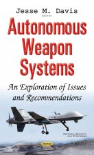 Autonomous Weapon Systems