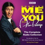 Alan Partridge in Knowing Me Knowing You: Complete BBC Radio Collection