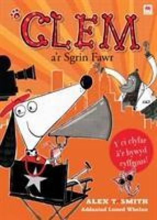Cyfres Clem: 6. Clem a'r Sgrin Fawr