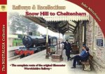 Railways & Recollections Snow Hill to Cheltenham