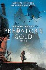 Predator's Gold (Mortal Engines, Book 2), Volume 2