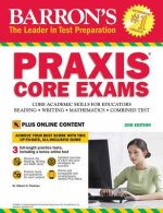 BARRON PRAXIS CORE EXAMS 2ND /