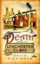 DEATH COMES TO LYNCHESTER CLOS