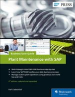 Plant Maintenance with SAP: Business User Guide