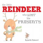 LITTLE REINDEER WHO LOST HIS P