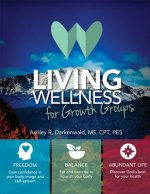 LIVING WELLNESS FOR GROWTH GRO