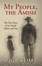 MY PEOPLE THE AMISH