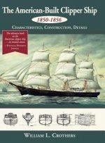 AMER-BUILT CLIPPER SHIP 1850-1