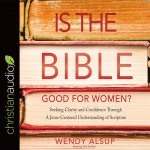 IS THE BIBLE GOOD FOR WOMEN 6D