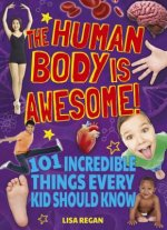 HUMAN BODY IS AWESOME