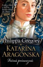 Katarína Aragónska Večná princezná