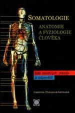 Somatologie  Anatomie a fyziol. Člověka