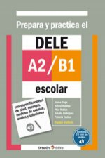 Prepara y practica el DELE A2/B1 escolar