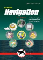 Illustrated Navigation - Traditional, Electronic & Celestial