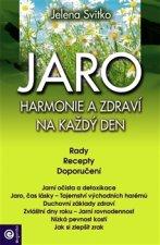 JARO: Harmonie a zdraví na každý den