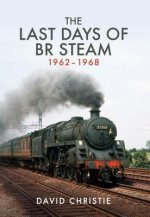 Last Days of BR Steam 1962-1968