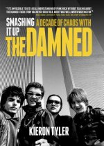 Smashing it Up: A Decade with the Damned