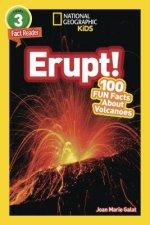 National Geographic Kids Readers: Erupt!