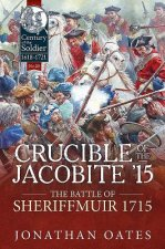 CRUCIBLE OF THE JACOBITE 15