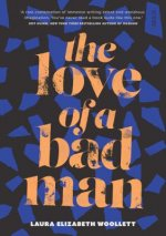 LOVE OF A BAD MAN