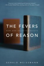 FEVERS OF REASON
