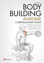 Bodybuilding - anatomie 2. přepracované vydání