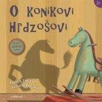O koníkovi Hrdzošovi