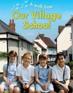 Walk From Our Village School