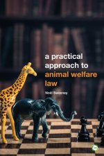 Practical Approach to Animal Welfare Law