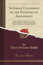 Suffrage Conferred by the Fourteenth Amendment