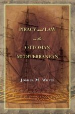 PIRACY & LAW IN THE OTTOMAN ME