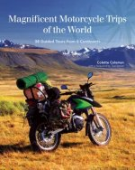 AWESOME MOTORCYCLE JOURNEYS OF