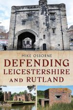 DEFENDING LEICESTERSHIRE & RUT