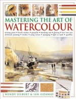 MASTERING THE ART OF WATERCOLO