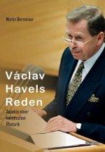V clav Havels Reden. Aspekte einer holistischen Rhetorik