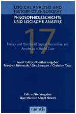Logical Analysis and History of Philosophy / Philosophiegeschichte und logische Analyse / Logical Analysis and History of Philosophy - Philosophiegesc