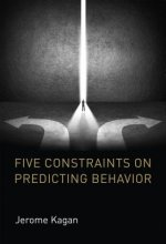 Five Constraints on Predicting Behavior