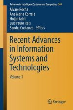 Recent Advances in Information Systems and Technologies
