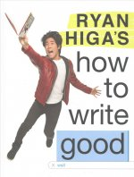 RYAN HIGAS HT WRITE GOOD (TARG