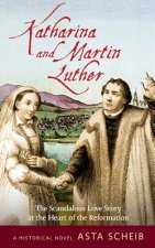 MARTIN LUTHER & KATHARINA OF B