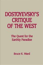 DOSTOYEVSKYAS CRITIQUE OF THE