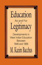 EDUCATION AS & FOR LEGITIMACY