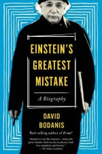 EINSTEINS GREATEST MISTAKE