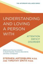 UNDERSTANDING & LOVING A PERSO