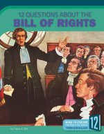12 QUES ABT THE BILL OF RIGHTS