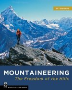 MOUNTAINEERING THE FREEDOM OF