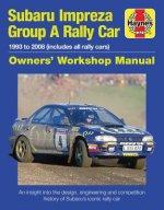 Subaru Impreza Group A Rally Car Owners' Workshop Manual