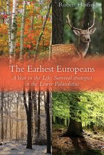 Earliest Europeans - a Year in the Life