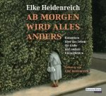 Ab morgen wird alles anders