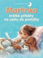 Martinka krátké příběhy na cestu do postýlky